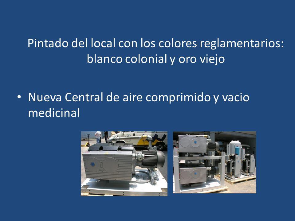 Pintado del local con los colores reglamentarios: blanco colonial y oro viejo Nueva Central de aire comprimido y vacio medicinal