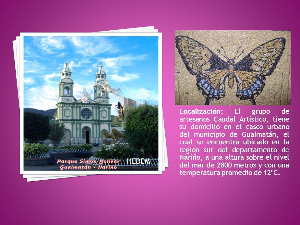 Localización: El grupo de artesanos Caudal Artístico, tiene su domicilio en el casco urbano del municipio de Gualmatán, el cual se encuentra ubicado e