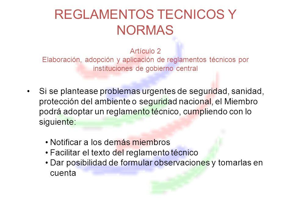 MEDIDAS RELATIVAS A LAS NORMAS, LOS REGLAMENTOS TÉCNICOS Y LOS PROCEDIMIENTOS DE EVALUACIÓN DE LA CONFORMIDAD CONTENIDOS EN EL TRATADO DE LIBRE COMERCIO CON REPÚBLICA DOMINICANA Artículo 13.03 Uso de Normas Internacionales.