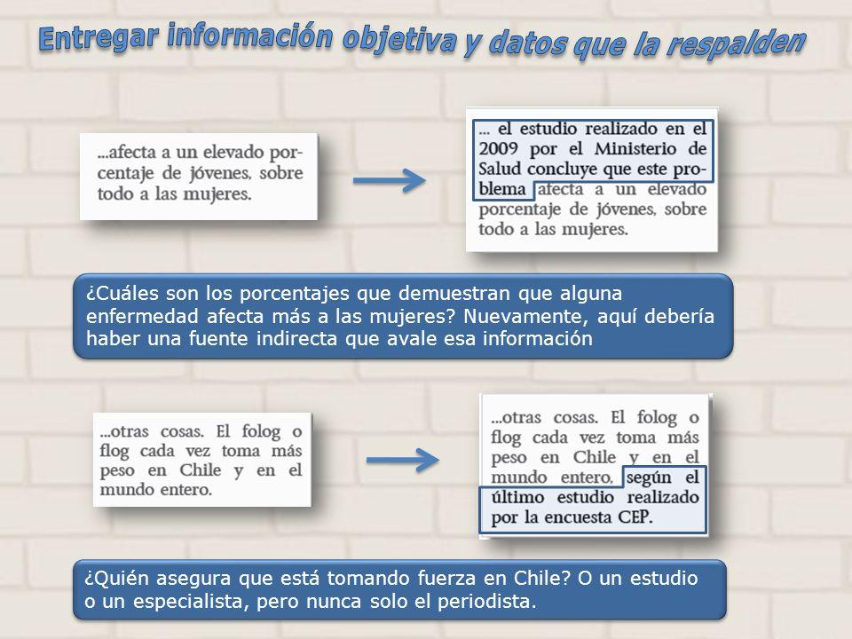 ¿Quién asegura que está tomando fuerza en Chile? O un estudio o un especialista, pero nunca solo el periodista. ¿Cuáles son los porcentajes que demues