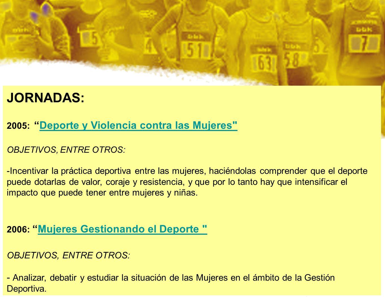 JORNADAS: 2005:Deporte y Violencia contra las Mujeres