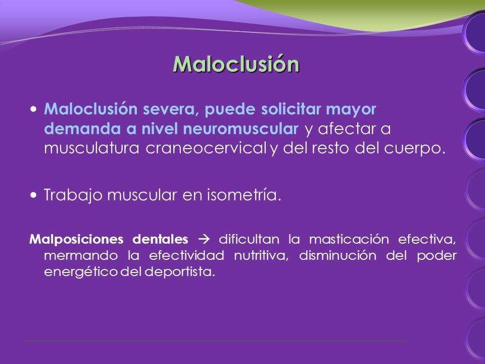 Maloclusión severa, puede solicitar mayor demanda a nivel neuromuscular y afectar a musculatura craneocervical y del resto del cuerpo.