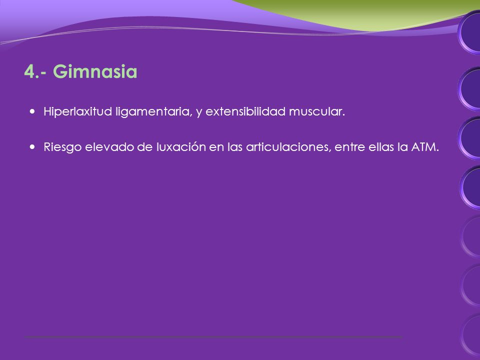 4.- Gimnasia Hiperlaxitud ligamentaria, y extensibilidad muscular.