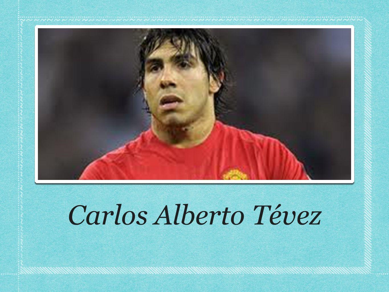 Carlos Alberto Tévez