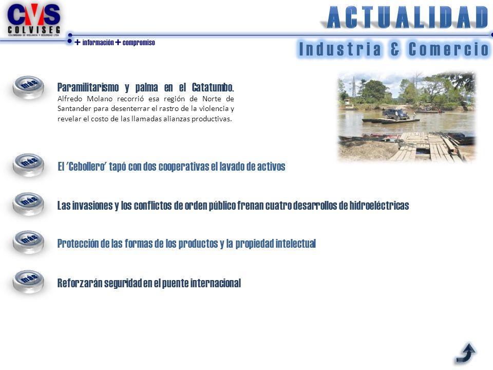 + información + compromiso El Cebollero tapó con dos cooperativas el lavado de activos Paramilitarismo y palma en el Catatumbo.