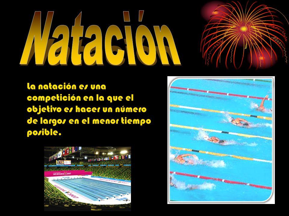La natación es una competición en la que el objetivo es hacer un número de largos en el menor tiempo posible.