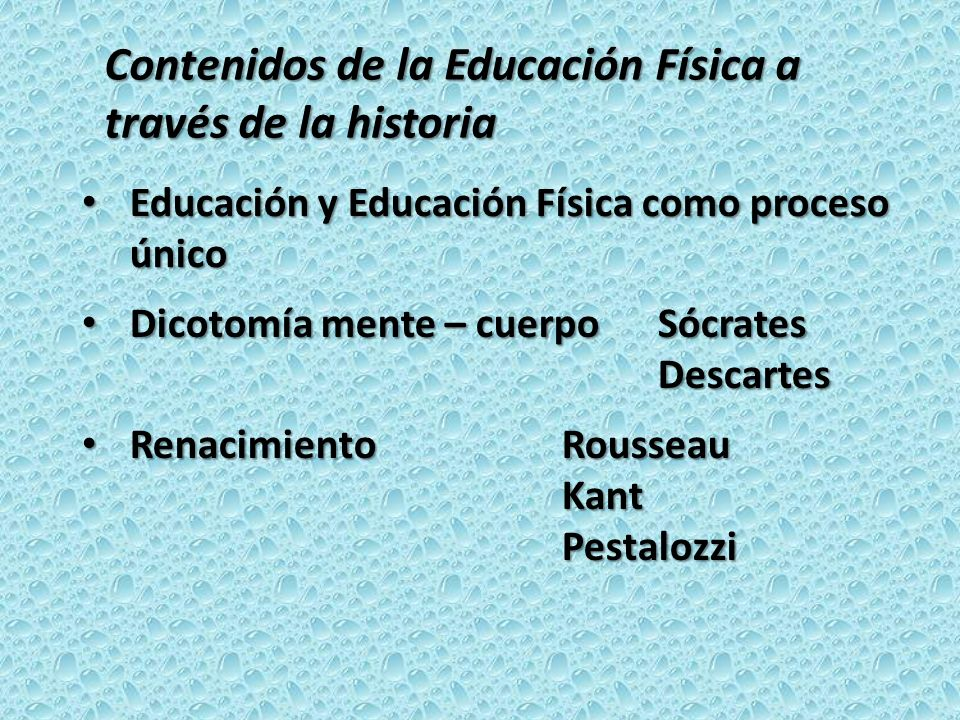 Educación y Educación Física como proceso único Educación y Educación Física como proceso único Dicotomía mente – cuerpo Sócrates Dicotomía mente – cu