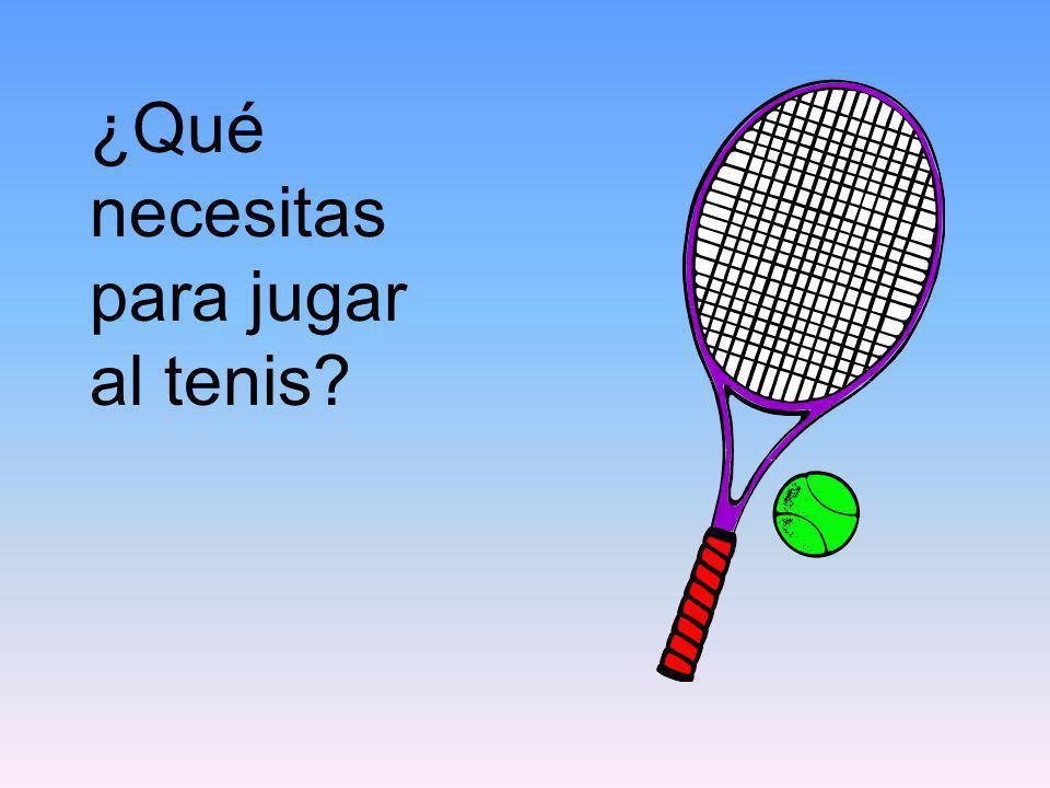 ¿Qué necesitas para jugar al tenis?