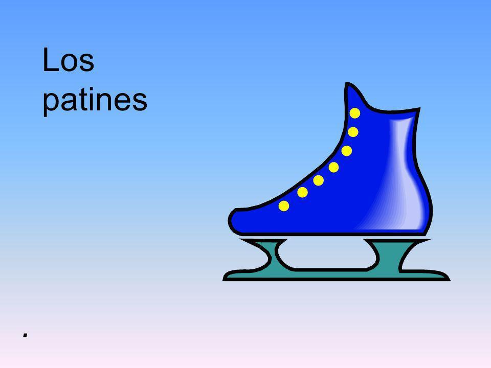Los patines.