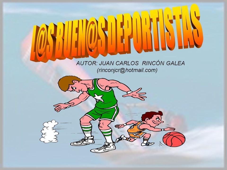 AUTOR: JUAN CARLOS RINCÓN GALEA (rinconjcr@hotmail.com)