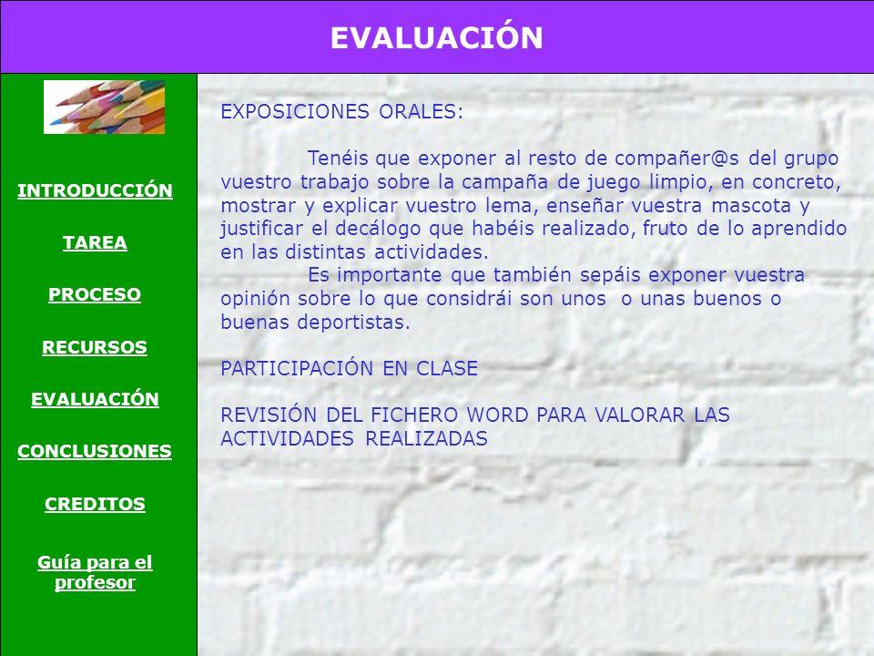 RECURSOS INTRODUCCIÓN TAREA PROCESO RECURSOS EVALUACIÓN CONCLUSIONES CREDITOS Guía para el profesor Actividad 1 - http://www.tressisens.org/2003/ques.