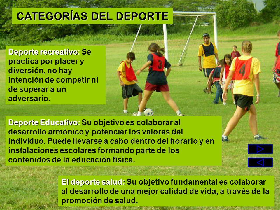 Deporte recreativo Deporte recreativo: Se practica por placer y diversión, no hay intención de competir ni de superar a un adversario. El deporte salu