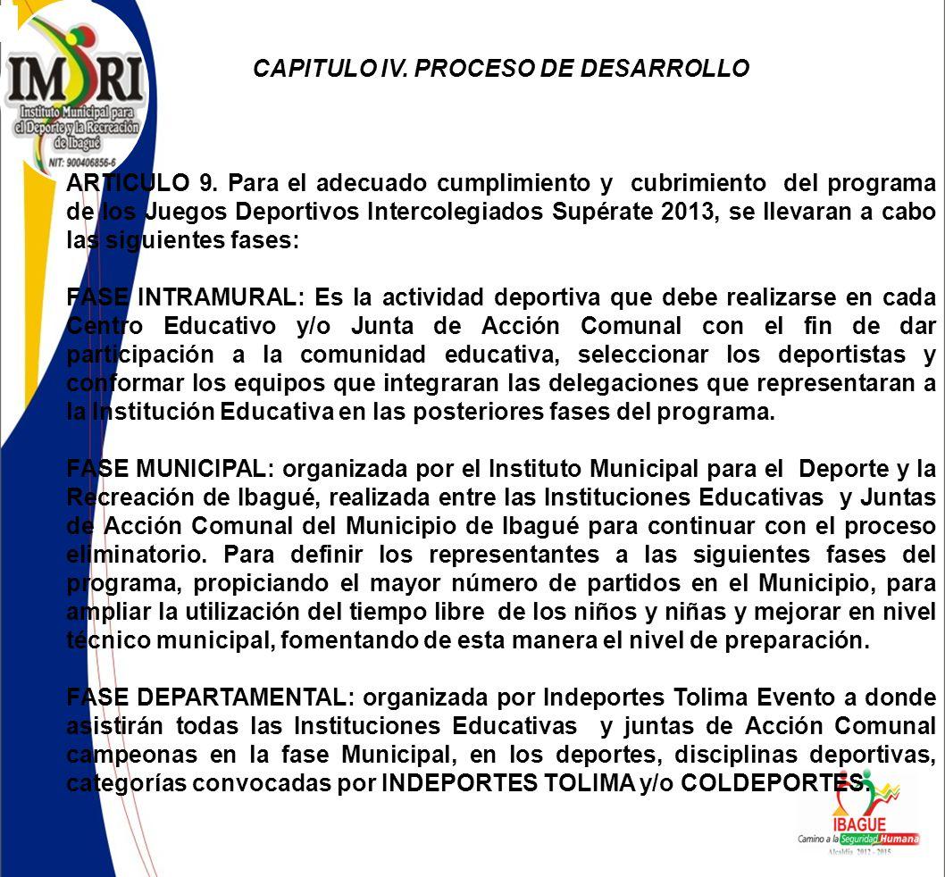 CAPITULO IV.PROCESO DE DESARROLLO ARTICULO 9.