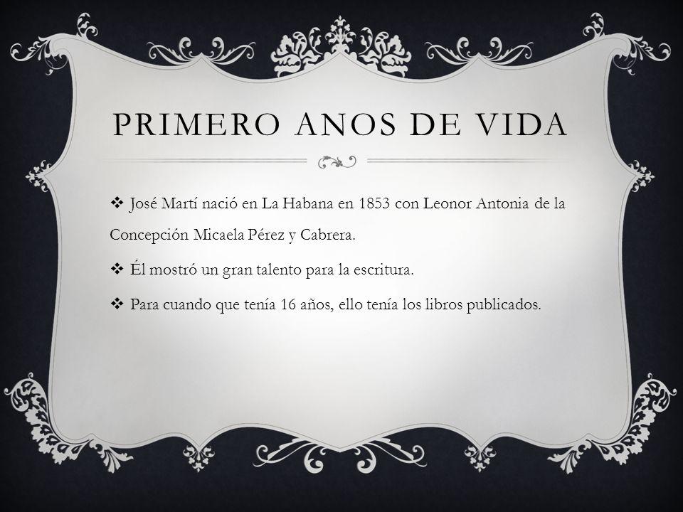 PRIMERO ANOS DE VIDA José Martí nació en La Habana en 1853 con Leonor Antonia de la Concepción Micaela Pérez y Cabrera. Él mostró un gran talento para
