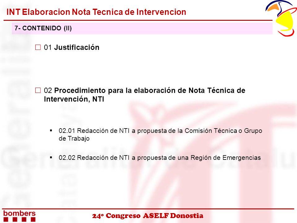 24º Congreso ASELF Donostia 01 Justificación 02 Procedimiento para la elaboración de Nota Técnica de Intervención, NTI 02.01 Redacción de NTI a propue