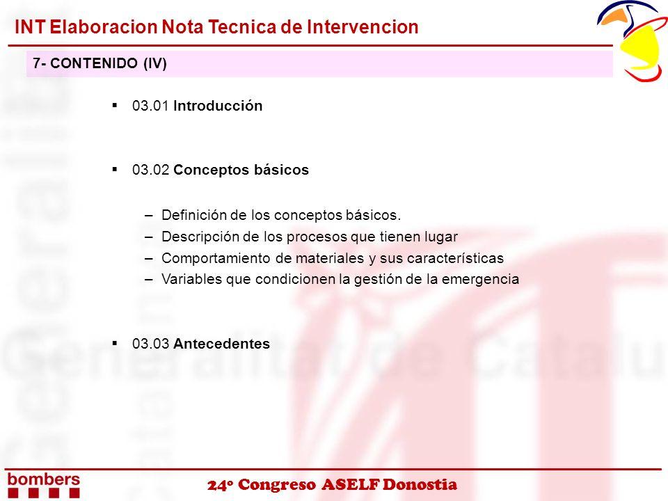 24º Congreso ASELF Donostia 03.01 Introducción 03.02 Conceptos básicos –Definición de los conceptos básicos. –Descripción de los procesos que tienen l