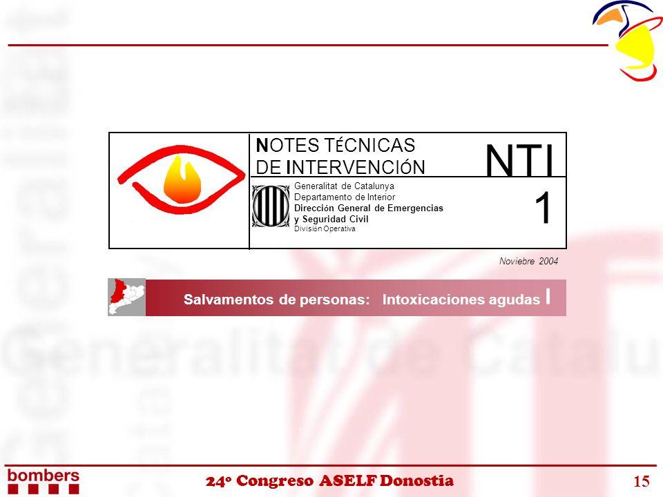 24º Congreso ASELF Donostia 15 Generalitat de Catalunya Departamento de Interior Direcci ó n General de Emergencias y Seguridad Civil Divisi ó n Opera