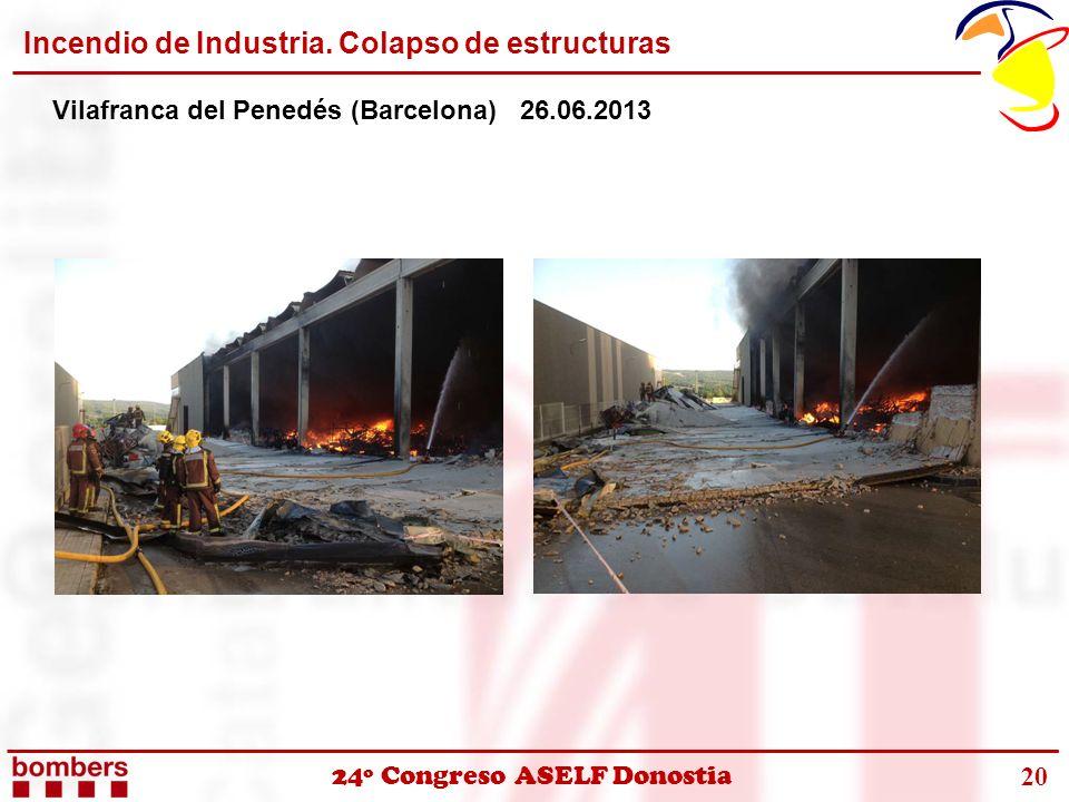 Incendio de Industria. Colapso de estructuras Vilafranca del Penedés (Barcelona) 26.06.2013 20
