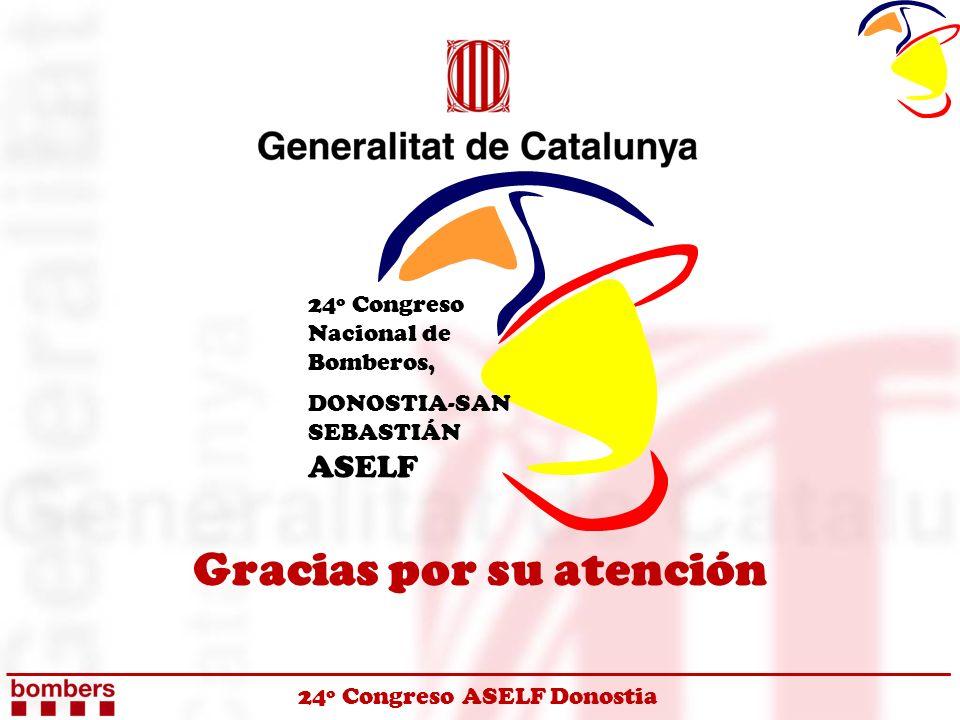 24º Congreso ASELF Donostia 24º Congreso Nacional de Bomberos, DONOSTIA-SAN SEBASTIÁN ASELF Gracias por su atención