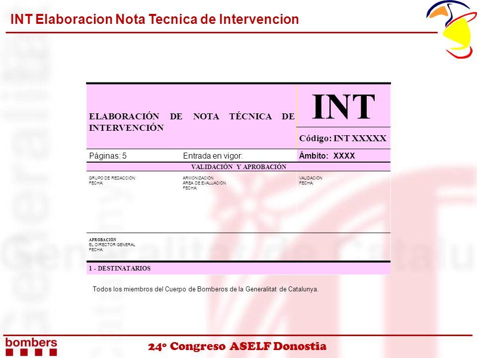 24º Congreso ASELF Donostia INT Elaboracion Nota Tecnica de Intervencion ELABORACIÓN DE NOTA TÉCNICA DE INTERVENCIÓN INT Código: INT XXXXX Páginas: 5E