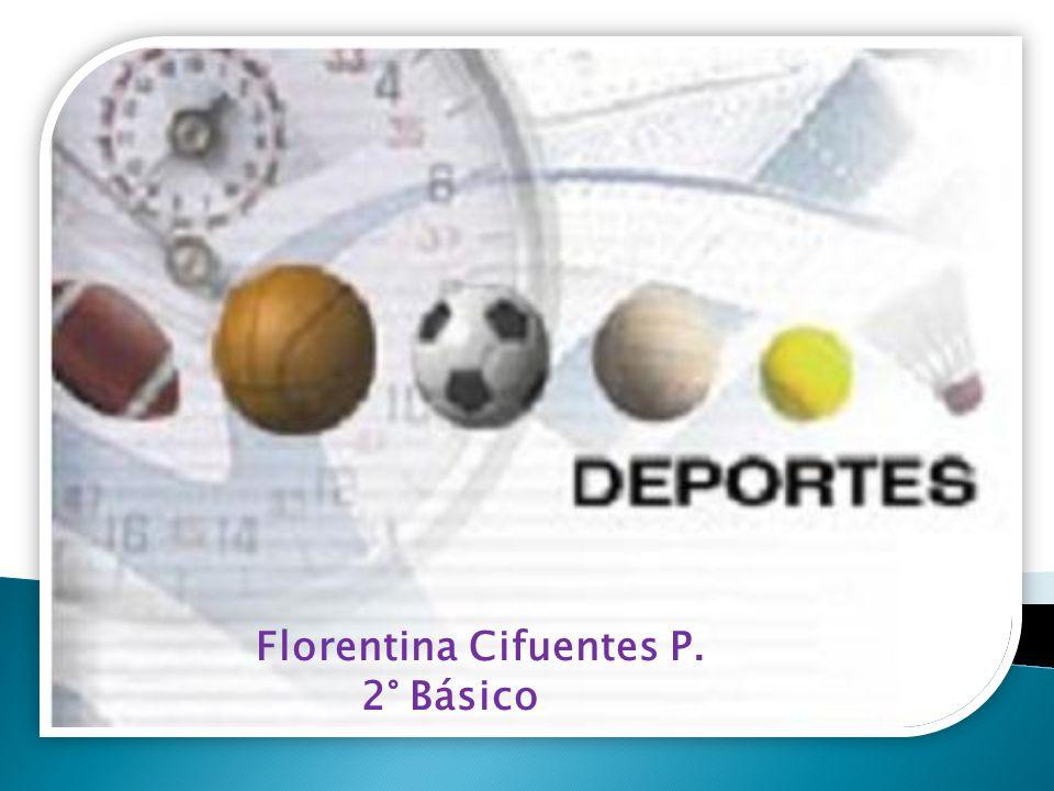 Florentina Cifuentes P. 2° Básico