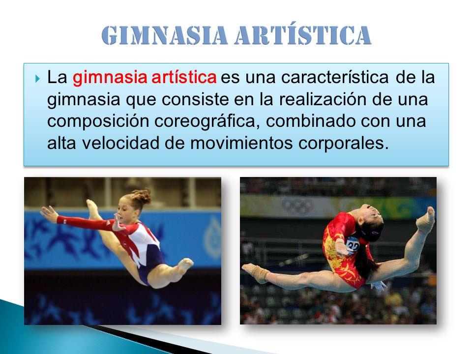 La gimnasia artística es una característica de la gimnasia que consiste en la realización de una composición coreográfica, combinado con una alta velo