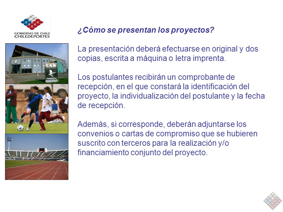 ¿Cómo se presentan los proyectos? La presentación deberá efectuarse en original y dos copias, escrita a máquina o letra imprenta. Los postulantes reci