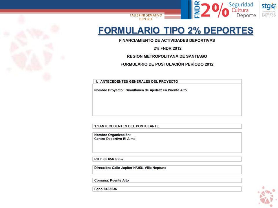FORMULARIO TIPO 2% DEPORTES TALLER INFORMATIVO DEPORTE