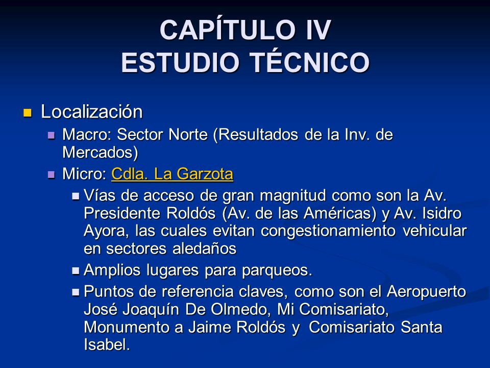 CAPÍTULO IV ESTUDIO TÉCNICO Localización Localización Macro: Sector Norte (Resultados de la Inv.