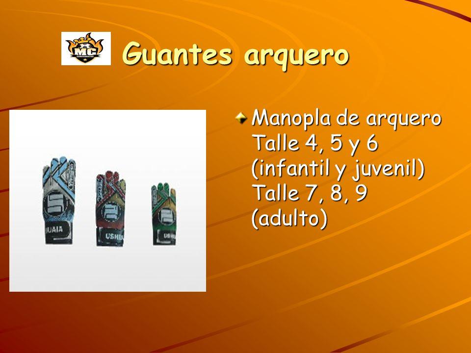 Guantes arquero Manopla de arquero Talle 4, 5 y 6 (infantil y juvenil) Talle 7, 8, 9 (adulto)