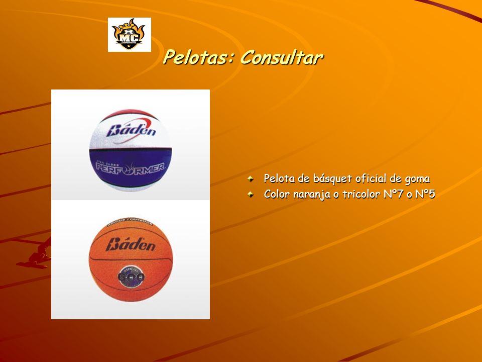 Pelotas: Consultar Pelota de básquet oficial de goma Color naranja o tricolor Nº7 o Nº5