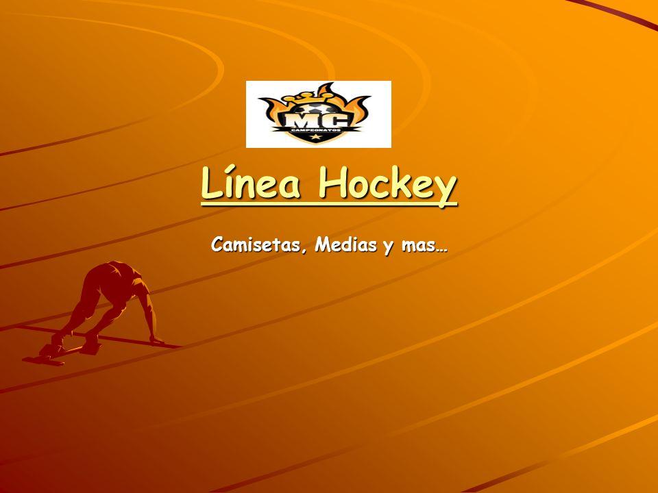 Línea Hockey Camisetas, Medias y mas…