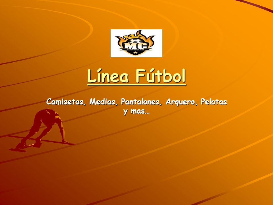 Línea Fútbol Camisetas, Medias, Pantalones, Arquero, Pelotas y mas…