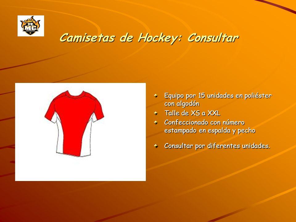 Camisetas de Hockey: Consultar Equipo por 15 unidades en poliéster con algodón Talle de XS a XXL Confeccionado con número estampado en espalda y pecho Consultar por diferentes unidades.
