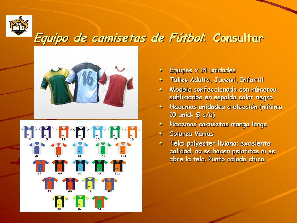 Equipo de camisetas de Fútbol: Consultar Equipos x 14 unidades Talles Adulto, Juvenil, Infantil Modelo confeccionado con números sublimados en espalda