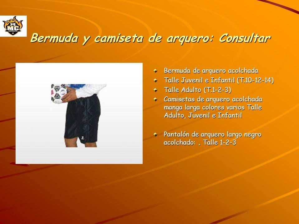 Bermuda y camiseta de arquero: Consultar Bermuda de arquero acolchada Talle Juvenil e Infantil (T.10-12-14) Talle Adulto (T.1-2-3) Camisetas de arquer