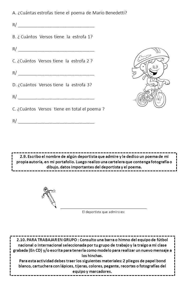 A.¿Cuántas estrofas tiene el poema de Mario Benedetti.
