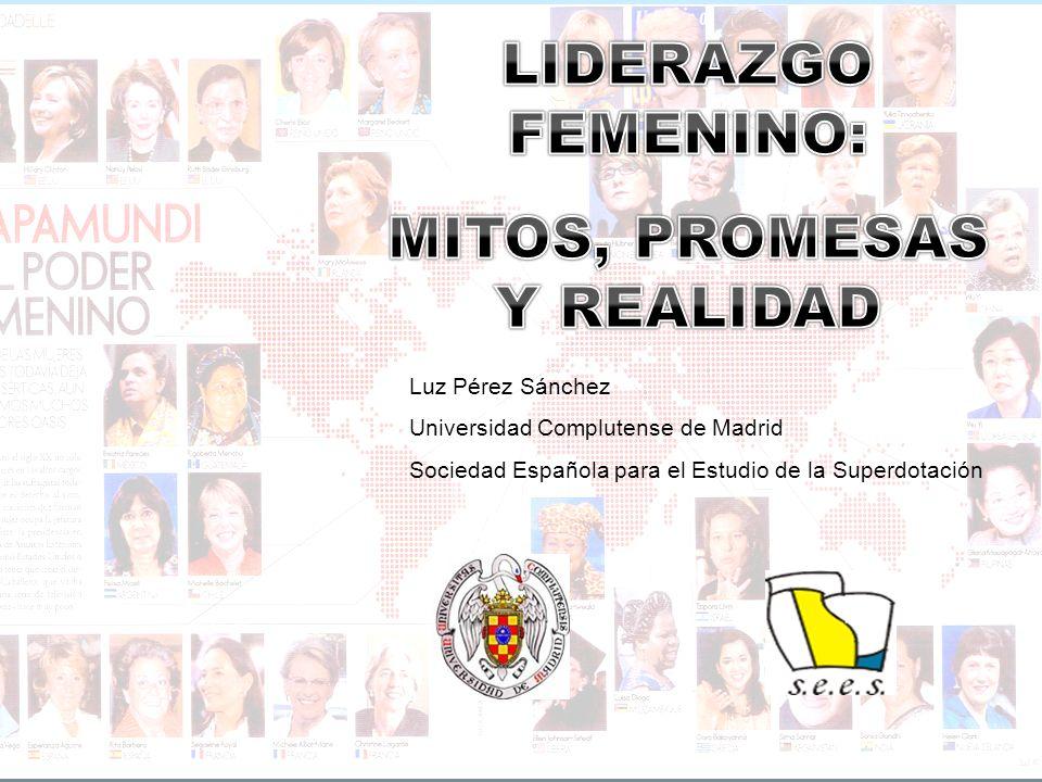 Luz Pérez Sánchez Universidad Complutense de Madrid Sociedad Española para el Estudio de la Superdotación