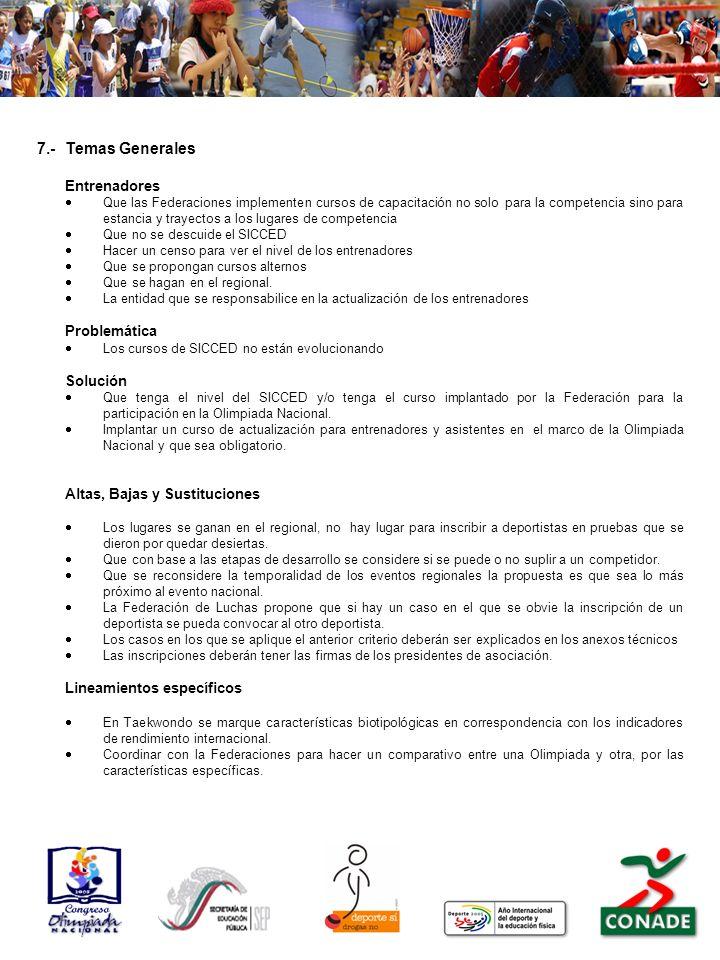 7.-Temas Generales Entrenadores Que las Federaciones implementen cursos de capacitación no solo para la competencia sino para estancia y trayectos a l