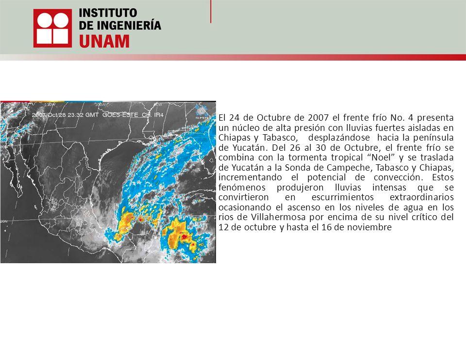 El 24 de Octubre de 2007 el frente frío No. 4 presenta un núcleo de alta presión con lluvias fuertes aisladas en Chiapas y Tabasco, desplazándose haci
