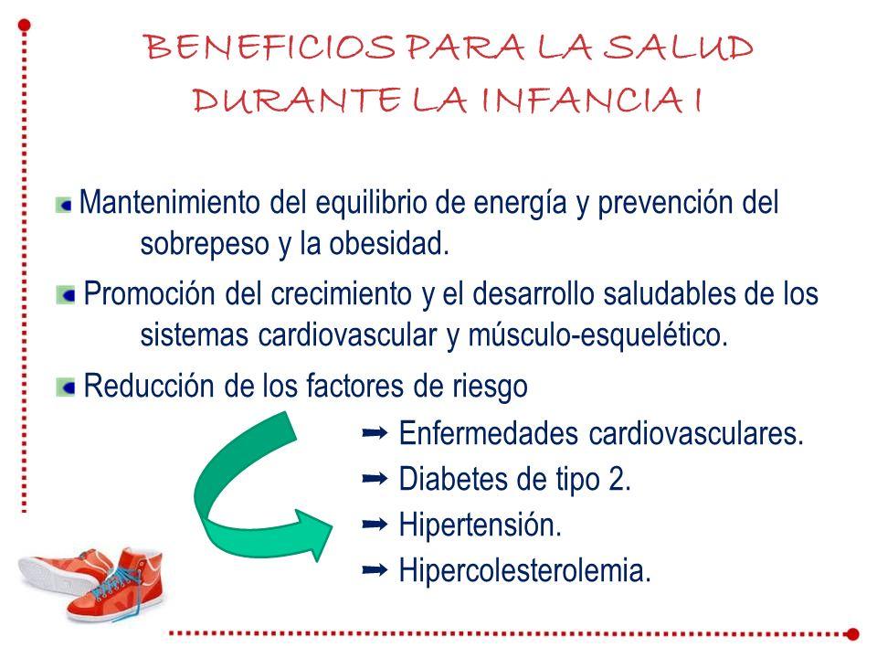 Mantenimiento del equilibrio de energía y prevención del sobrepeso y la obesidad. Promoción del crecimiento y el desarrollo saludables de los sistemas