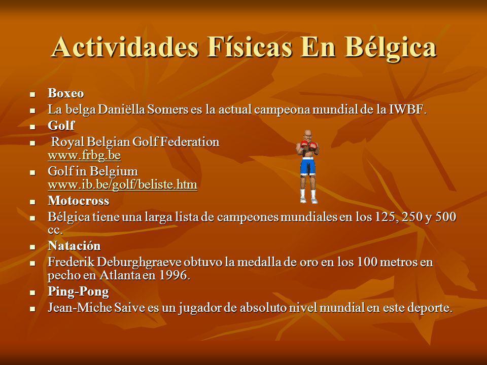 Actividades Físicas En Bélgica Boxeo Boxeo La belga Daniëlla Somers es la actual campeona mundial de la IWBF. La belga Daniëlla Somers es la actual ca