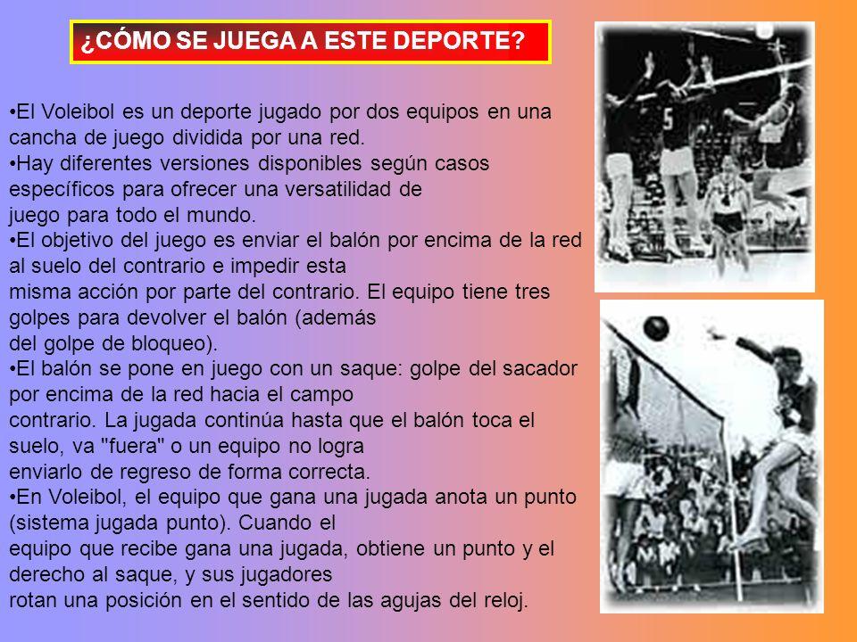 El Voleibol es un deporte jugado por dos equipos en una cancha de juego dividida por una red.