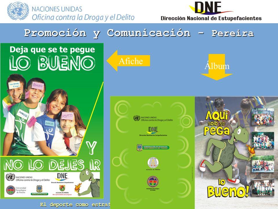 El deporte como estrategia de prevención del consumo de drogas Promoción y Comunicación - Pereira Afiche Álbum