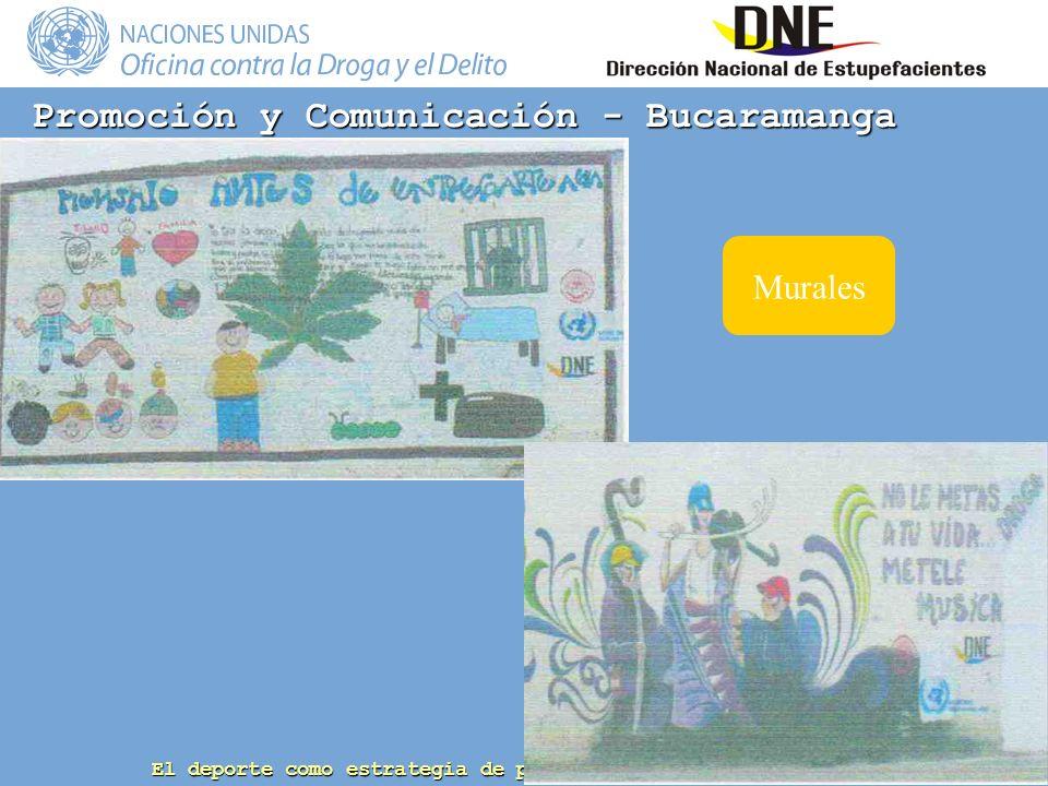 El deporte como estrategia de prevención del consumo de drogas Promoción y Comunicación - Bucaramanga Murales