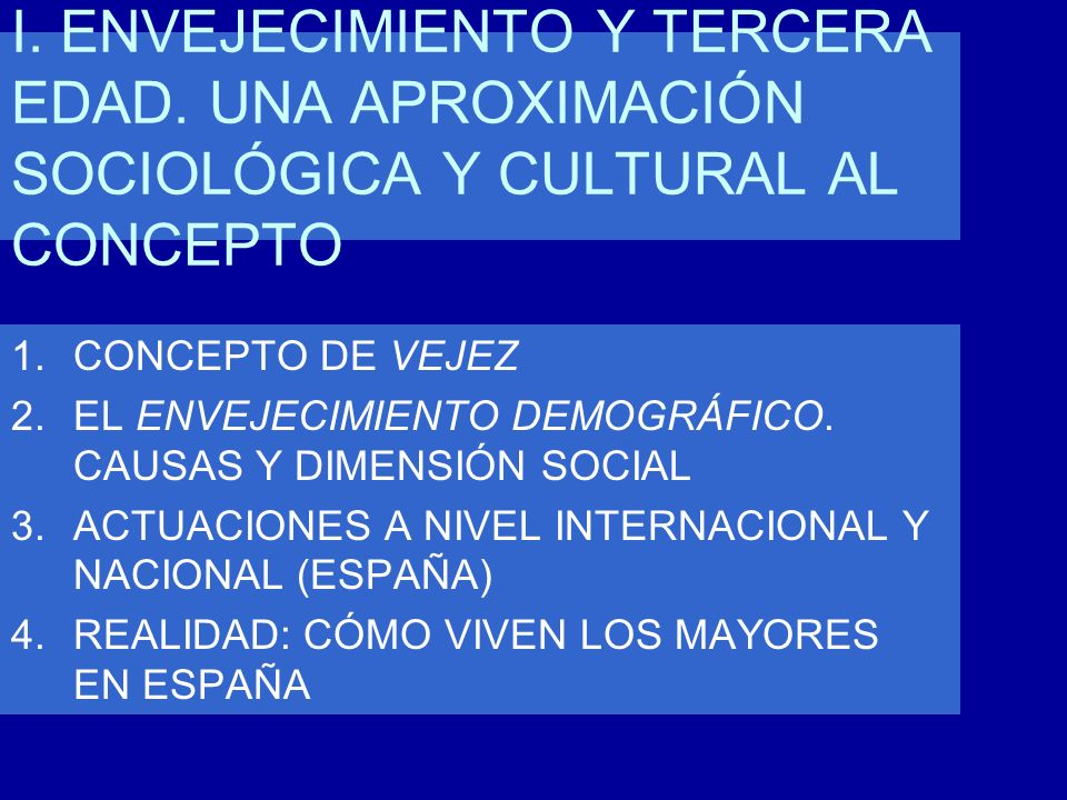 2002 II Asamblea Mundial sobre el Envejecimiento (II Plan de Acción Internacional de Madrid sobre el Envejecimiento) EN EUROPA 1998 Consejo de Europa, definición de dependencia 2000 Convenio del Consejo de Europa (derechos de los usuarios en el ámbito de la biomedicina; derechos de las personas con discapacidad mental)