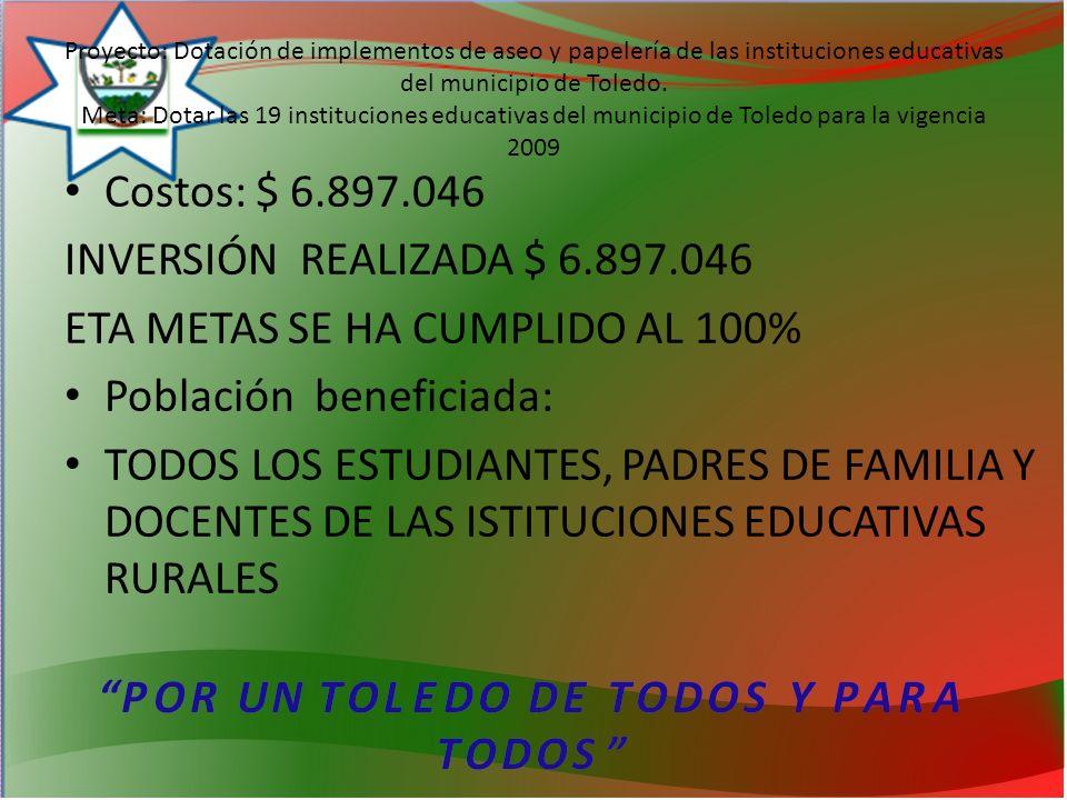 Proyecto: Dotación de implementos de aseo y papelería de las instituciones educativas del municipio de Toledo.
