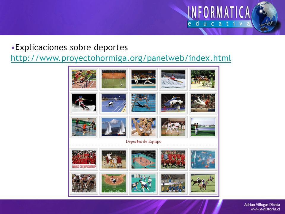 Explicaciones sobre deportes http://www.proyectohormiga.org/panelweb/index.html