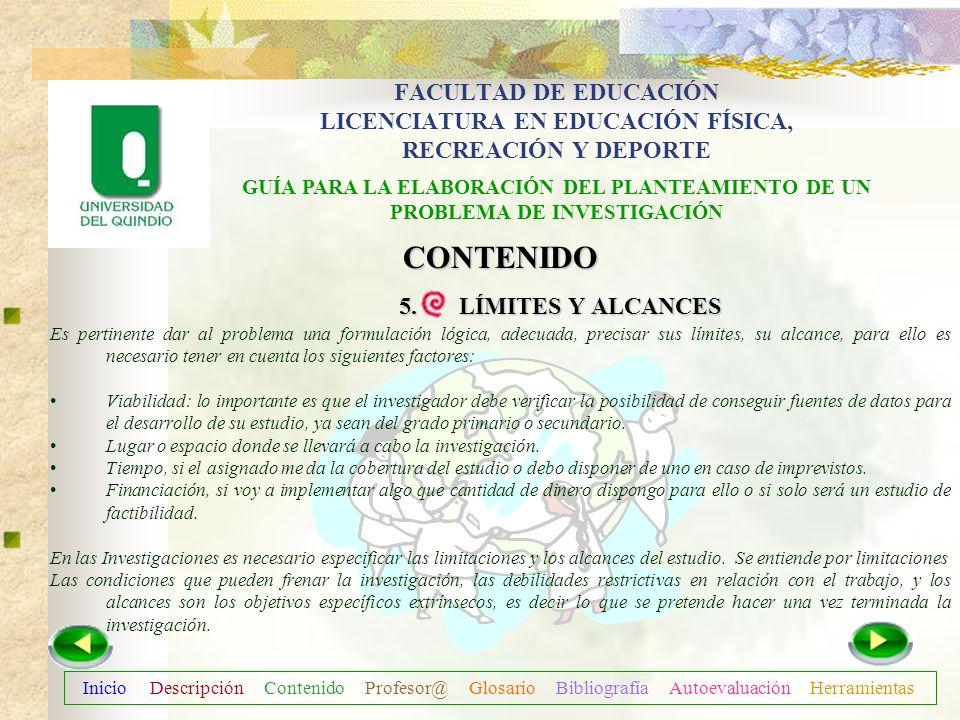 Inicio Descripción Contenido Profesor@ Glosario Bibliografía Autoevaluación Herramientas CONTENIDO 5. LÍMITES Y ALCANCES 5. LÍMITES Y ALCANCES OBJETIV