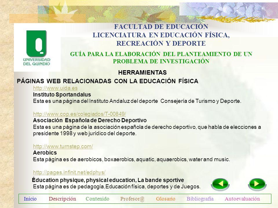 FACULTAD DE EDUCACIÓN LICENCIATURA EN EDUCACIÓN FÍSICA, RECREACIÓN Y DEPORTE GUÍA PARA LA ELABORACIÓN DEL PLANTEAMIENTO DE UN PROBLEMA DE INVESTIGACIÓ